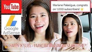 HAPPY 1K SUBSCRIBERS! 🎉 | HOW TO MONETIZE + TIPS PAANO BA MAGSIMULA SA YOUTUBE?! | Mariane Palasigue