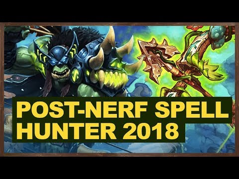 89% Win Rate Post-Nerf Spell Hunter 2018 | The Witchwood Hearthstone