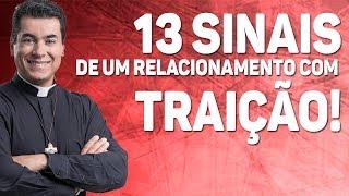 13 sinais de um relacionamento com traição! - Pe. Chrystian Shankar thumbnail