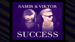Samir och Viktor - Success FULL VERSION