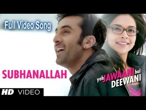 Subhanallah - Yeh Jawaani Hai Deewani - (HD) - Video Song - Ranbir Kapoor, Deepika Padukone
