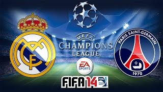FIFA 14 UEFA Champions League Knockout Stage Real Madrid C.F. vs PSG