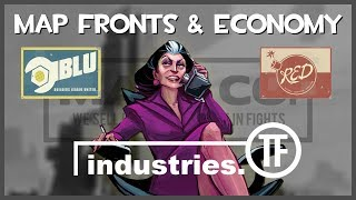 TF2: An Enclosed Economy & Facetious Fronts