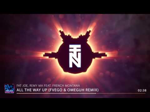 Fat Joe, Remy Ma   All The Way Up Fvego & Omeguh Trap Remix