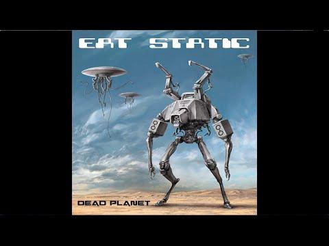 Eat Static - Dead Planet / Disc 1 - Dead Planet (Full Album / Álbum Completo)