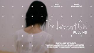 [HD] The Innocent Girl [Short film Avant-garde] Pastel Production 2016