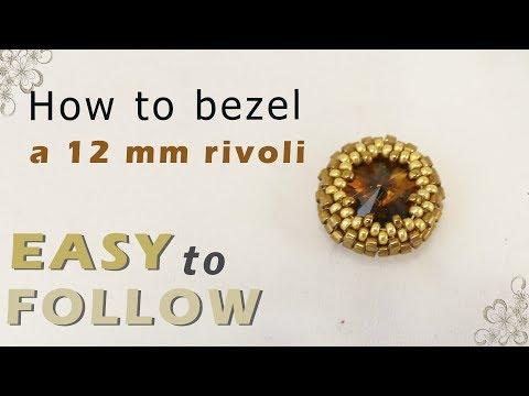 How to bezel a 12 mm rivoli
