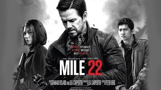 Film MILE 22 - (IKO Uwais) 2018 Full Sub Indonesia