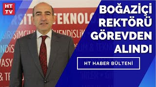 #SONDAKİKA - Boğaziçi Üniversitesi Rektörü Prof. Dr. Melih Bulu, görevden alındı.