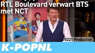 [MEDIA] RTL Boulevard Confuses BTS With NCT — K-POPNL