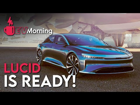 Now is READY! Let see inside LUCID Air's Plant