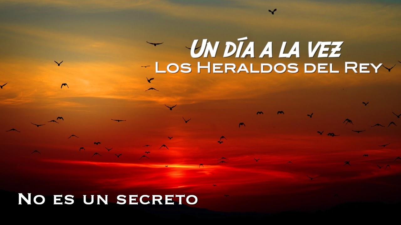 No es un secreto | Los Heraldos del Rey
