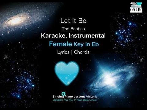 Let It Be Beatles in Female Key Karaoke Instrumental