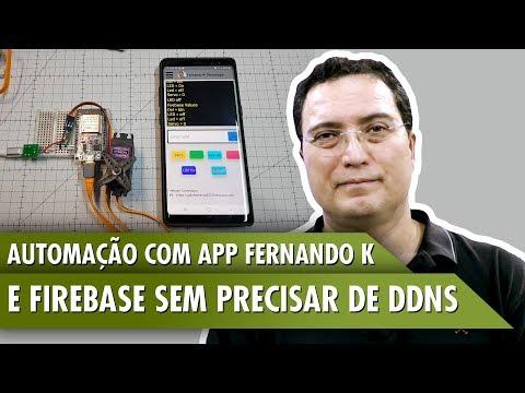 Automação com App Fernando K e firebase sem precisar de DDNS