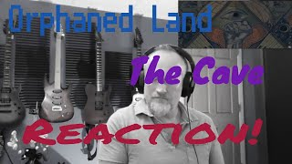 Orphaned Land - The Cave (Reaction)