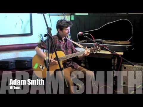 Adam Smith - 16 Tons