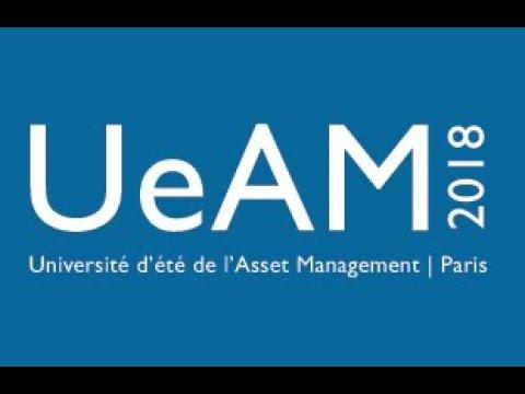 Best of de l'Université d'été de l'Asset Management 2018