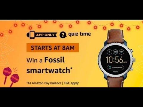Amazon Quiz answers today  Win Fossil Explorist Smartwatch  23 Oct 2018