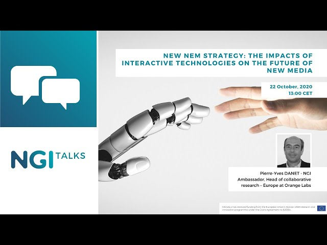 """NGI Talk: """"The impacts of interactive technologies on the future of new media"""" by Pierre Yves Danet"""