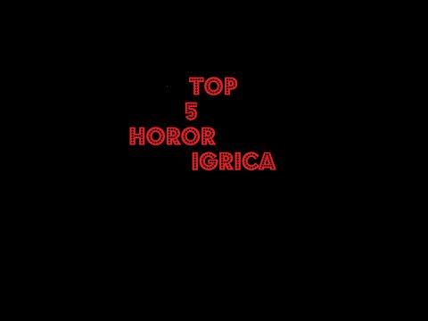 TOP 5 HOROR IGRICA
