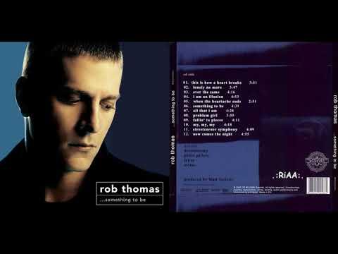 Rob Thomas - ...Something to Be (Album 2005)