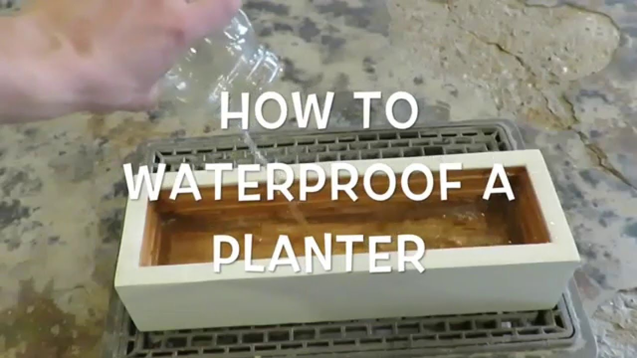 Waterproofing A Planter Youtube