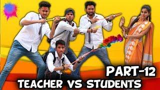 TEACHER VS STUDENTS PART 12 | BakLol |