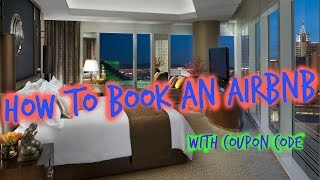 Gambar cover How to Book an Airbnb | $50 Discount Coupon Code 2020