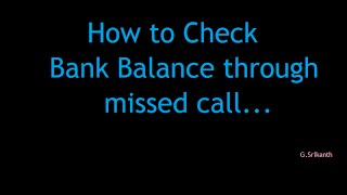 How to check bank balance through missed call...