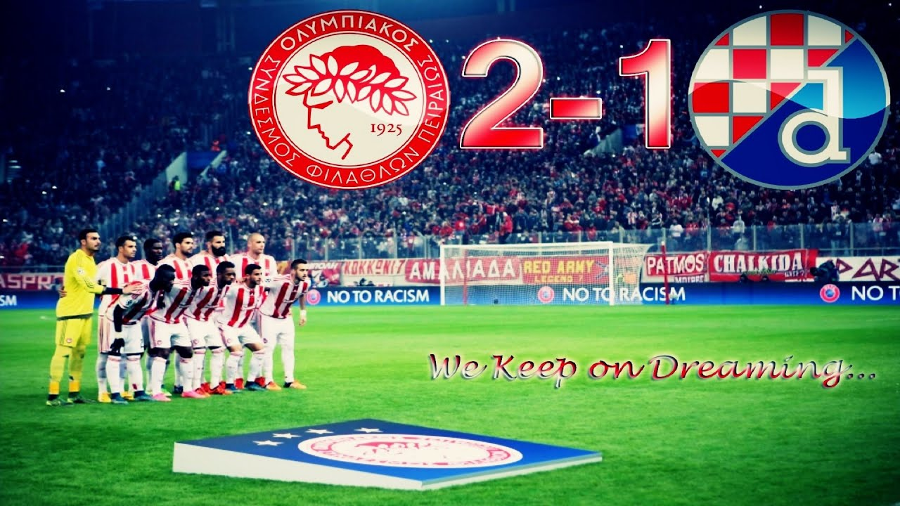 Olympiacos Fc 2 1 Dinamo Zagreb We Keep On Dreaming Champions League Youtube