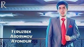 Ферузбек Абдримов - Аёндур