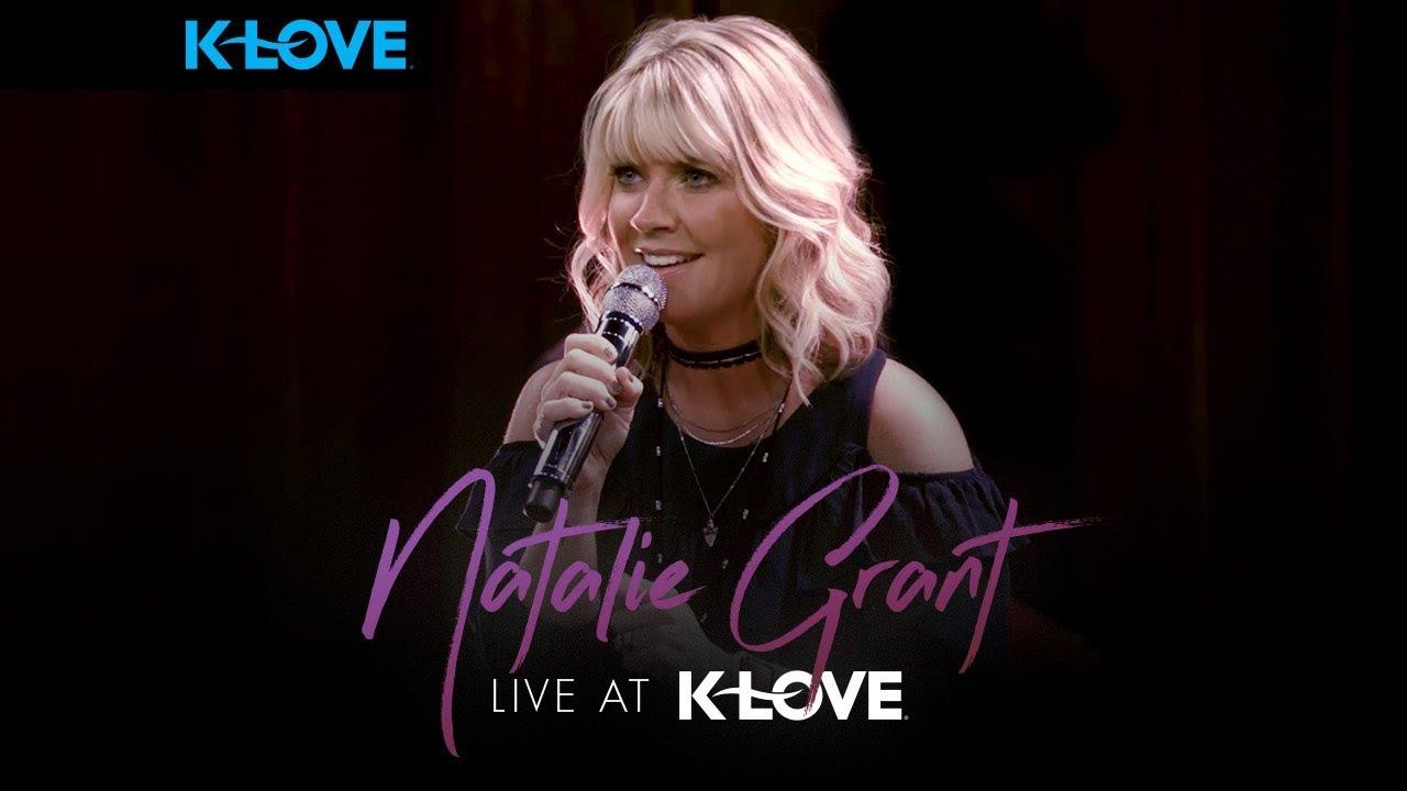 Natalie Grant Concert Performance - LIVE at K-LOVE - YouTube