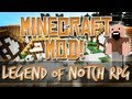 Minecraft Mod! Legend of Notch RPG (Part 1)
