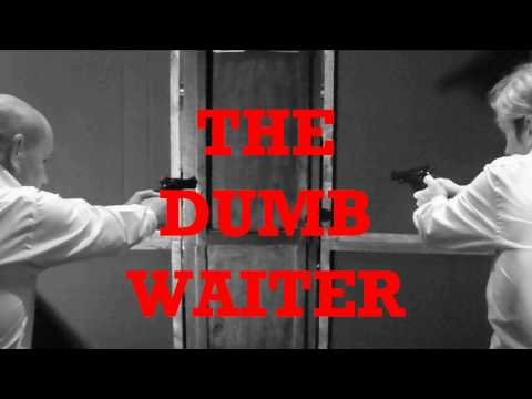 The Dumb Waiter 2012 trailer