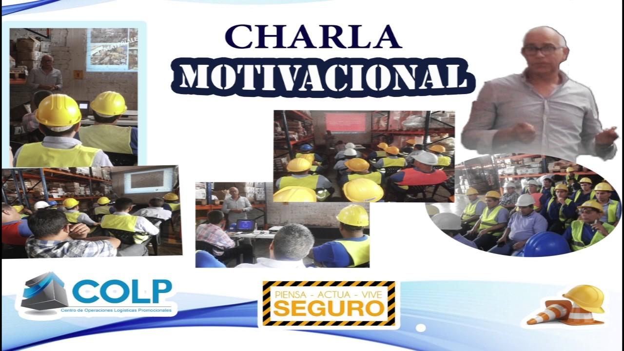 Charla Seguridad Salud En El Trabajo Motivacional Youtube