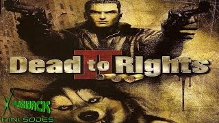 Dead to Rights 2(Xbox)-VF Mini-Sodes