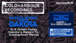 Markus Schulz presents Dakota - In A Green Valley (Dakota