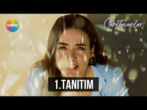 Cam Tavanlar 1.Tanıtım   Yakında Show TV'de!