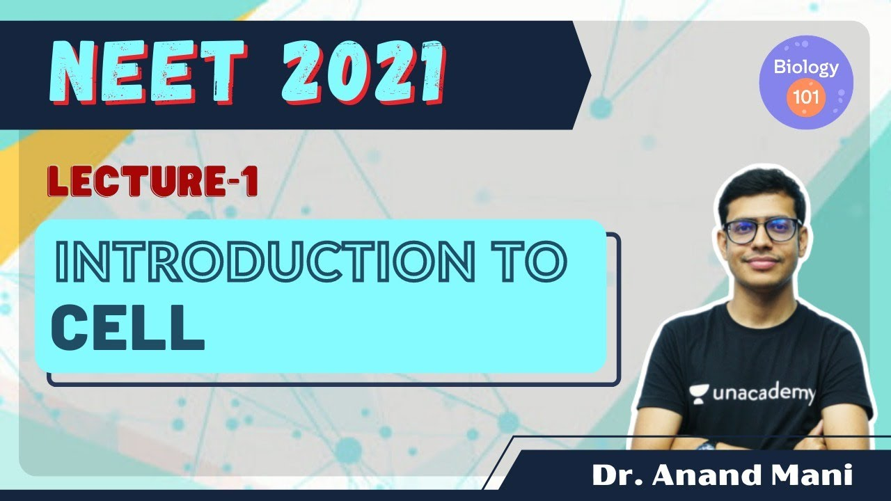 L1 | Introduction To Cell | NEET 2021 | Dr. Anand Mani