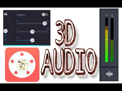 CAN YOU MAKE 3D AUDIO WITH YOUR  SMARTPHONE ?  KINEMASTER  NO ROOT