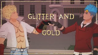 RWBY - Glitter and Gold
