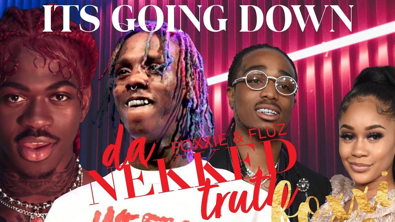 DNT LIVE - Its Going Down - Lil Nas Ex, Famous Dex, Parrell Williams Quavo & Saweetie