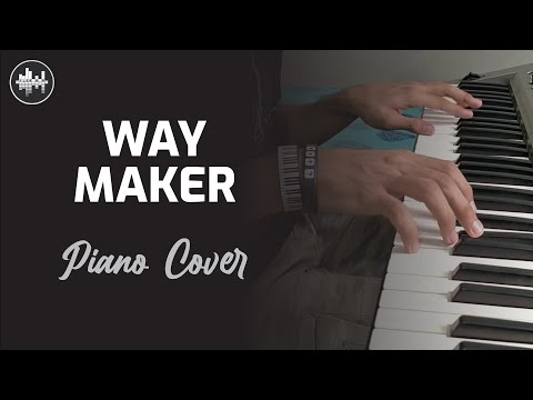 Way Maker - Leeland/ Sinach   Piano Instrumental Cover