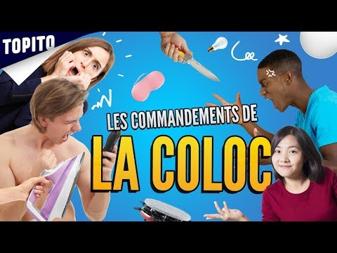 TOP 8 DES COMMANDEMENTS DE LA COLOC', les règles d'or