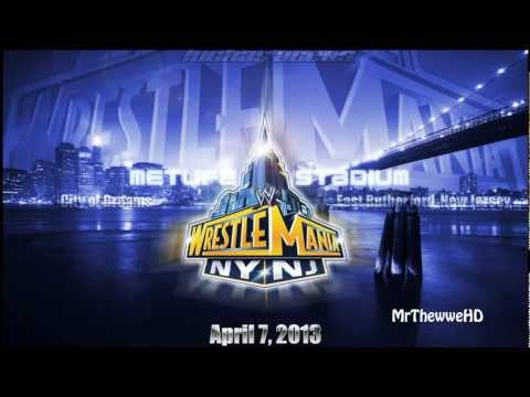 WWE WrestleMania 29 - Theme Song -