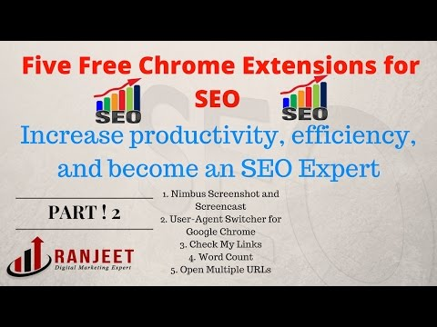 Top 4 Must Have SEO Extensions for Google Chrome - Check My Links, Word Count, Open Multiple URLs