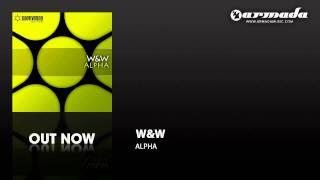 W&W - Alpha (Original Mix) [CVSA117]