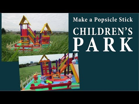 Make a Toy Children's Park Using Popsicle Sticks
