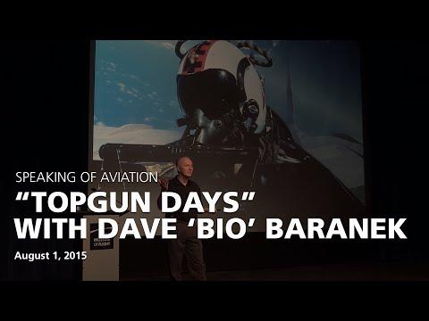 """Dave """"Bio"""" Baranek - Top Gun Days"""