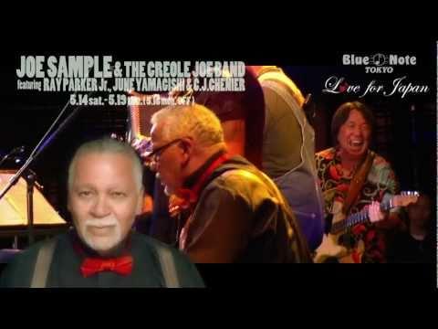 JOE SAMPLE & THE CREOLE JOE BAND : BLUE NOTE TOKYO 2011